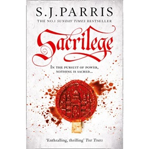 Sacrilege: The thrilling historical crime book from the No. 1 Sunday Times bestselling author: Book 3 (Giordano Bruno)