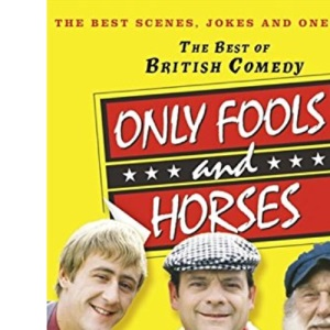 The Best of British Comedy - Only Fools and Horses