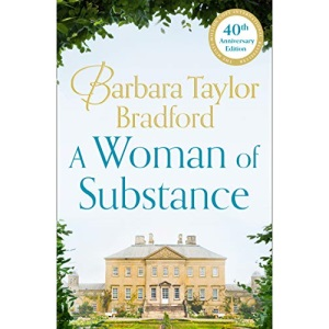 A Woman of Substance: The bestselling, unforgettable epic family saga of drama, betrayal and revenge