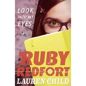 Look into my eyes: Book 1 (Ruby Redfort)