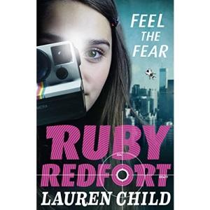 Feel the Fear: Book 4 (Ruby Redfort)