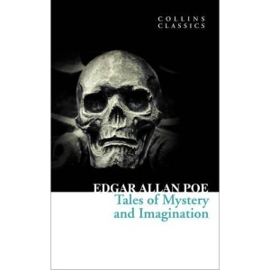Collins Classics - Tales of Mystery and Imagination