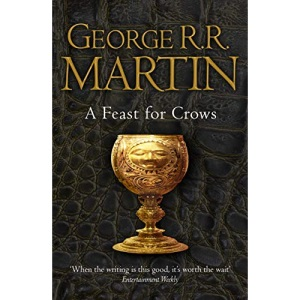 A Feast for Crows (Reissue): Book 4 (A Song of Ice and Fire)