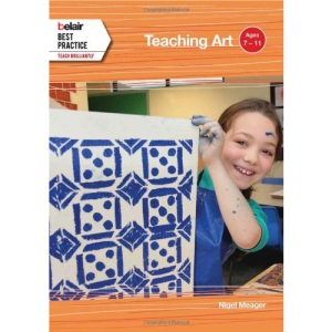 Belair: Best Practice - Teaching Art: Ages 7 - 11