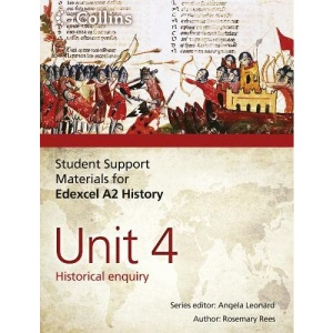 Student Support Materials for History - Edexcel A2 Unit 4: Historical Enquiry