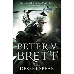 The Desert Spear: Book Two of the Sunday Times bestselling Demon Cycle epic fantasy series: Book 2 (Demon Cycle 2)