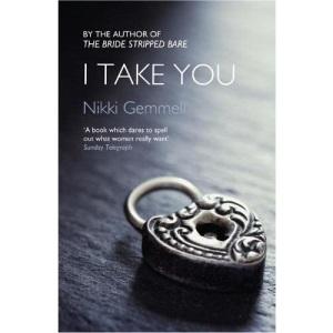 I Take You (Bride Stripped Bare Trilogy)