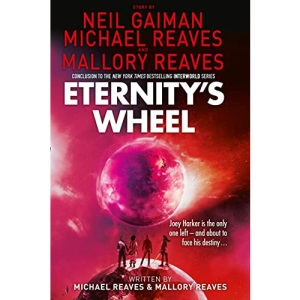 Eternity's Wheel (Interworld, Book 3)