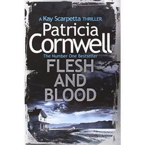 Flesh and Blood (Kay Scarpetta 22)