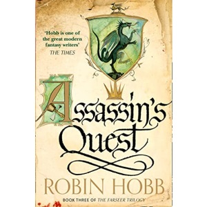 Assassin's Quest: Robin Hobb: Book 3 (The Farseer Trilogy)