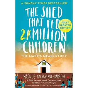 The Shed That Fed 2 Million Children