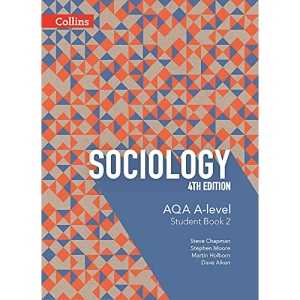AQA A Level Sociology Student Book 2: 4th Edition (Collins AQA A Level Sociology)