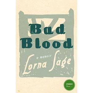 Stranger Than... - Bad Blood: A Memoir