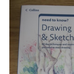 Need to Know?  Drawing and Sketching