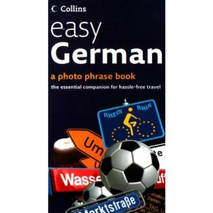 easy German (a photo phrase book - the essential companion for hassle-free travel)