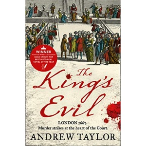The King's Evil: From the Sunday Times bestselling author of The Ashes of London comes an exciting new historical crime thriller: Book 3 (James Marwood & Cat Lovett)