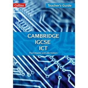 Cambridge IGCSE™ ICT Teacher Guide (Collins Cambridge IGCSE™)