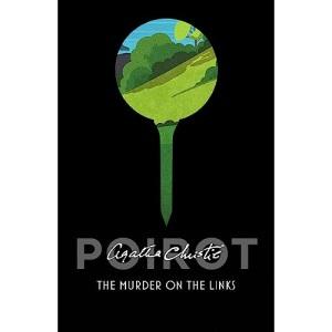 The Murder on the Links: Agatha Christie (Poirot)