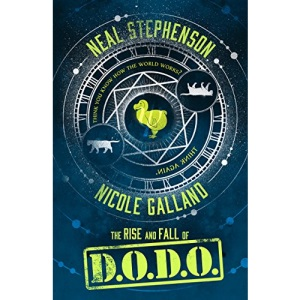 The Rise and Fall of D.O.D.O.: Book 1