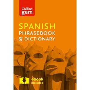 Collins Spanish Phrasebook and Dictionary Gem Edition: Essential phrases and words in a mini, travel-sized format (Collins Gem)