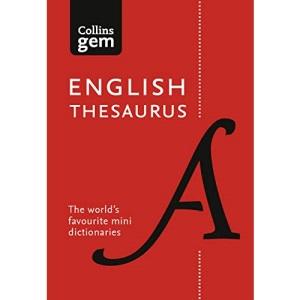English Gem Thesaurus: The world's favourite mini thesaurus (Collins Gem Dictionaries)