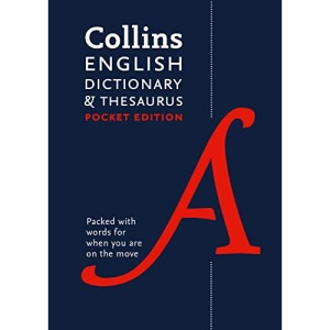 English Pocket Dictionary and Thesaurus: The perfect portable dictionary and thesaurus (Collins Pocket Dictionaries)
