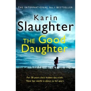 The Good Daughter: The Gripping No. 1 Sunday Times Bestselling Psychological Crime Suspense Thriller You Won't Be Able to Put Down! (Charlie Quinn, 2)