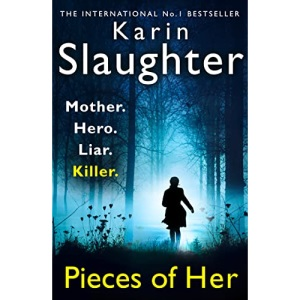 Pieces of Her: The stunning psychological crime thriller from the No. 1 Sunday Times bestselling suspense author, soon to be a Netflix series