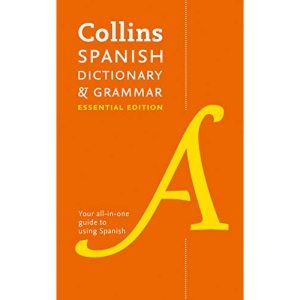 Spanish Essential Dictionary and Grammar: Two books in one (Collins Essential Dictionaries)