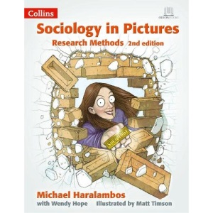 Research Methods 2nd Edition (Sociology in Pictures)