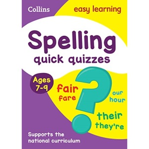 Spelling Quick Quizzes Ages 7-9: Ideal for home learning (Collins Easy Learning KS2)