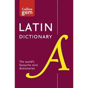 Latin Gem Dictionary: The world's favourite mini dictionaries (Collins Gem Dictionaries)