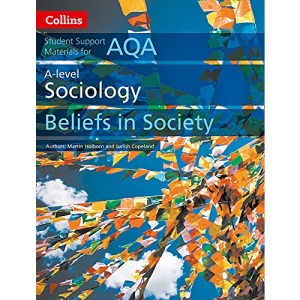 AQA A Level Sociology Beliefs in Society (Collins Student Support Materials)