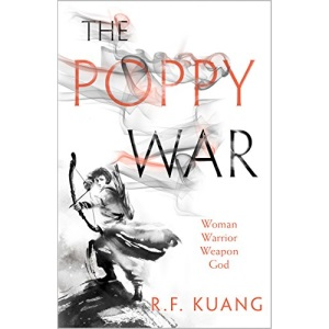 The Poppy War: The award-winning epic fantasy trilogy that combines the history of China with a gripping world of gods and monsters: Book 1