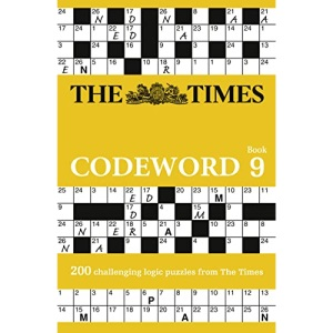 The Times Codeword 9: 200 challenging logic puzzles from The Times (The Times Puzzle Books)