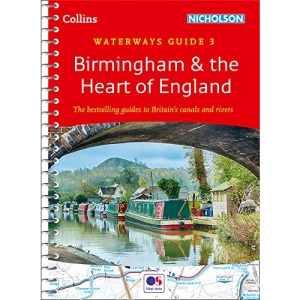 Birmingham and the Heart of England: For everyone with an interest in Britain's canals and rivers (Collins Nicholson Waterways Guides)