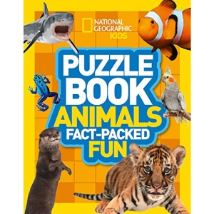 Puzzle Book Animals: Brain-tickling quizzes, sudokus, crosswords and wordsearches (National Geographic Kids)