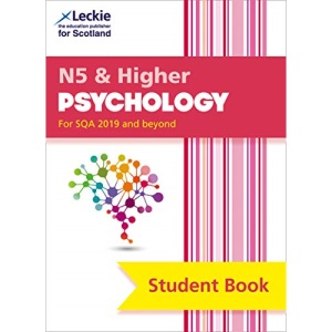 National 5 & Higher Psychology: Comprehensive textbook for the CfE (Leckie Student Book)