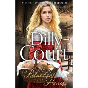 The Reluctant Heiress: The brand-new heartwarming historical fiction romance from the No. 1 Sunday Times bestselling author...