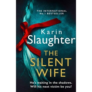 The Silent Wife: One of the bestselling books of the year, from the No. 1 Sunday Times crime thriller suspense author: Book 10 (The Will Trent Series)