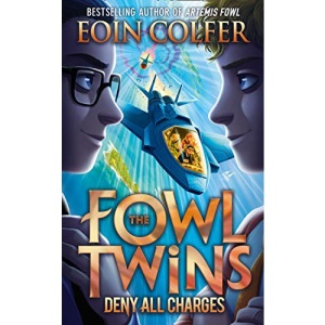 Deny All Charges: Book 2 (The Fowl Twins)