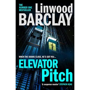 Elevator Pitch: The gripping crime thriller from number one Sunday Times bestseller for fans of David Baldacci