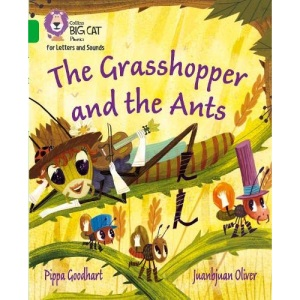 The Grasshopper and the Ants: Band 05/Green (Collins Big Cat Phonics for Letters and Sounds)
