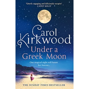 Under a Greek Moon: The new bestseller from the much-loved TV presenter