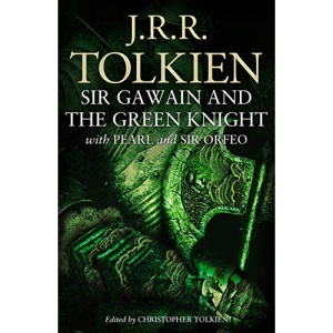Sir Gawain and the Green Knight: with Pearl and Sir Orfeo