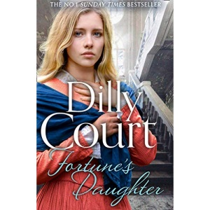 Fortune's Daughter: The spellbinding new novel from the No.1 Sunday Times bestseller...: Book 1 (The Rockwood Chronicles)