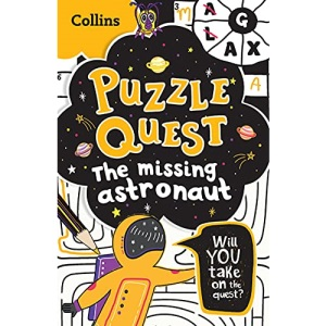 Puzzle Quest The Missing Astronaut: Solve more than 100 puzzles in this adventure story for kids aged 7+