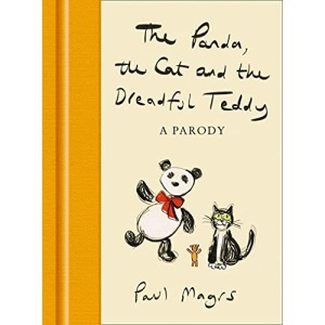 The Panda, the Cat and the Dreadful Teddy: A Parody
