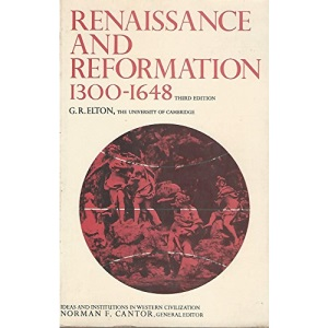 Renaissance and Reformation, 1300-1648 (Ideas & institutions in western civilization)