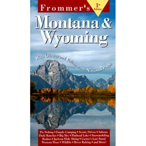 Montana and Wyoming (Frommer's Comprehensive Travel Guides)